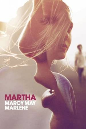 Watch Martha Marcy May Marlene Online