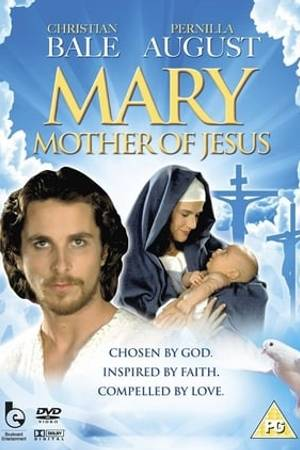 Watch Mary, Mother of Jesus Online