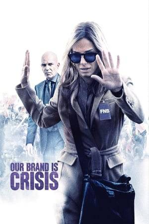 Watch Our Brand Is Crisis Online