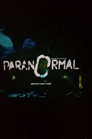 Watch Paranormal: Based on True Events Online