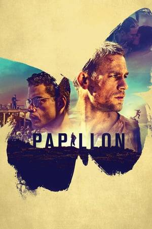 Watch Papillon Online