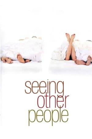 Watch Seeing Other People Online