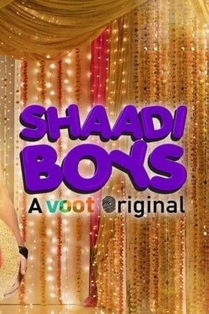 Watch Shaadi Boys Online