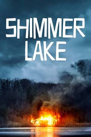 Watch Shimmer Lake Online
