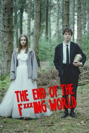 Watch The End of the F***ing World Online