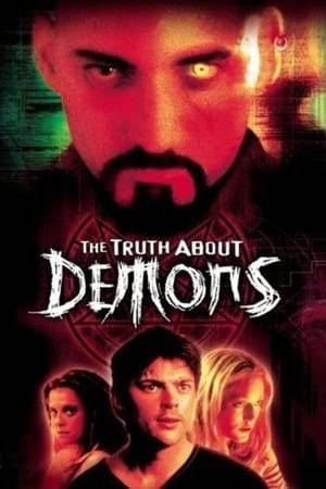 Watch The Truth About Demons Online