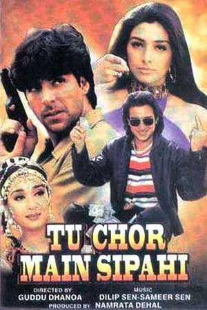 Watch Tu Chor Main Sipahi Online