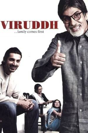 Watch Viruddh... Family Comes First Online