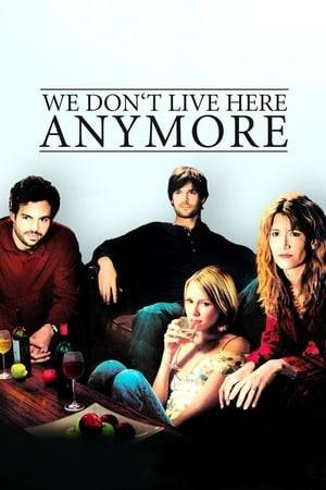Watch We Don't Live Here Anymore Online