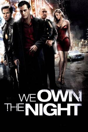 Watch We Own the Night Online