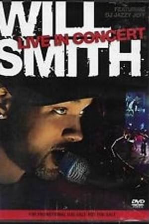Watch Will Smith: Live in Concert Online
