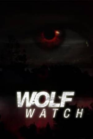 Watch Wolf Watch Online