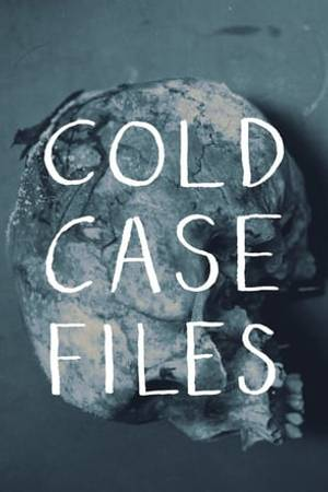 Watch Cold Case Files Online