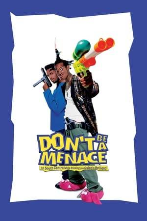 Watch Don't Be a Menace to South Central While Drinking Your Juice in the Hood Online