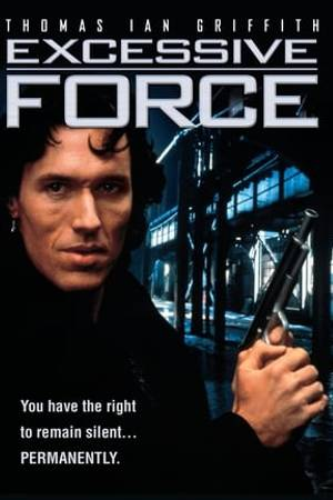 Watch Excessive Force Online