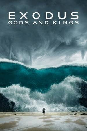 Watch Exodus: Gods and Kings Online