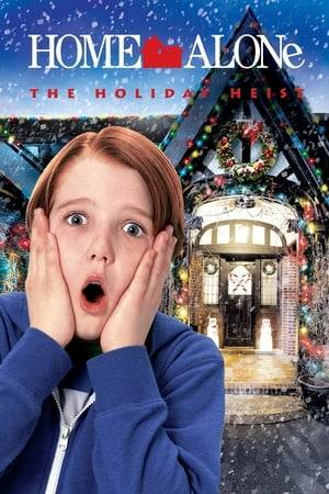 Watch Home Alone: The Holiday Heist Online