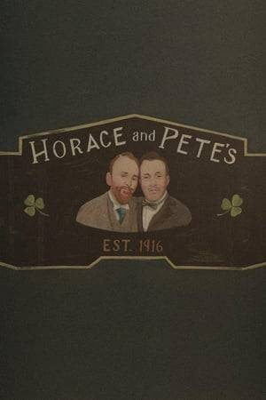 Watch Horace and Pete Online