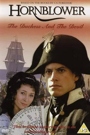 Watch Hornblower: The Duchess and the Devil Online