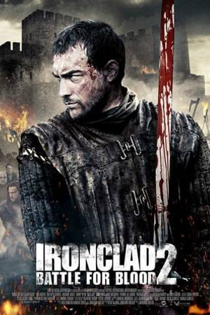 Watch Ironclad 2: Battle for Blood Online