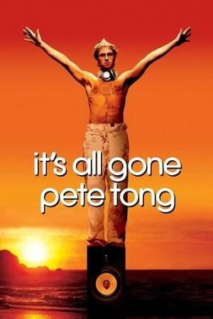 Watch It's All Gone Pete Tong Online