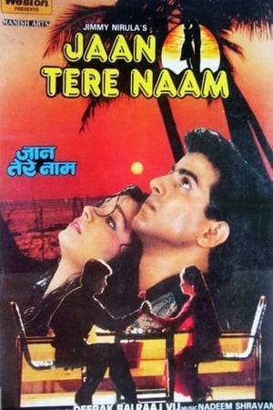 Watch Jaan Tere Naam Online