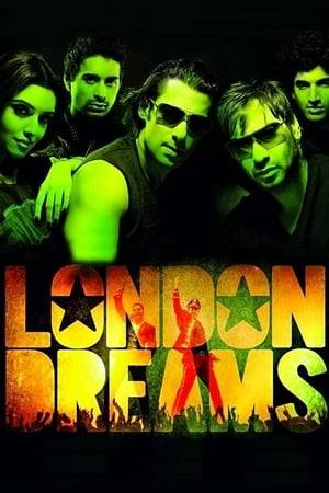 Watch London Dreams Online