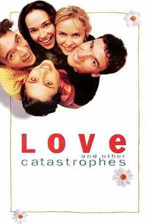 Watch Love and Other Catastrophes Online