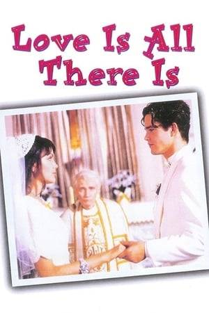 Watch Love Is All There Is Online