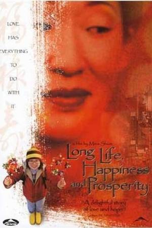 Watch Long Life, Happiness and Prosperity Online