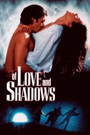 Watch Of Love and Shadows Online