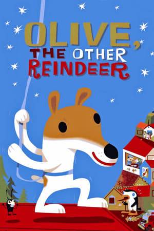 Watch Olive, the Other Reindeer Online