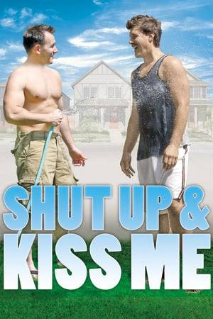 Watch Shut Up and Kiss Me Online