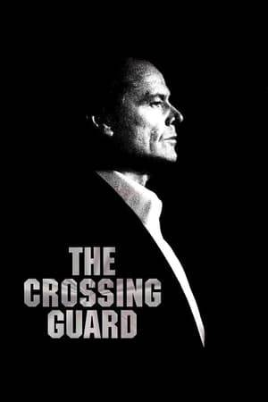 Watch The Crossing Guard Online