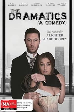 Watch The Dramatics: A Comedy Online