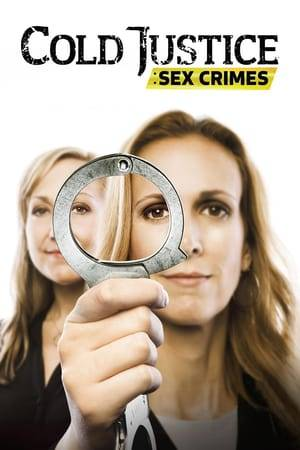 Watch Cold Justice: Sex Crimes Online