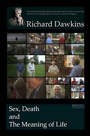 Watch Dawkins: Sex, Death and the Meaning of Life Online
