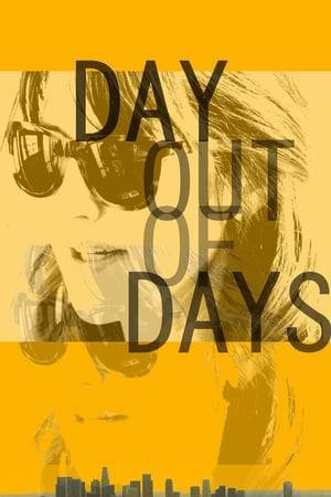 Watch Day Out of Days Online