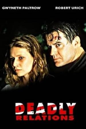 Watch Deadly Relations Online