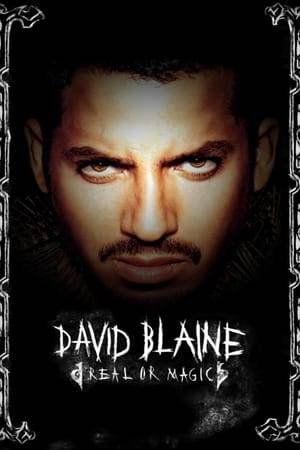Watch David Blaine: Real or Magic Online
