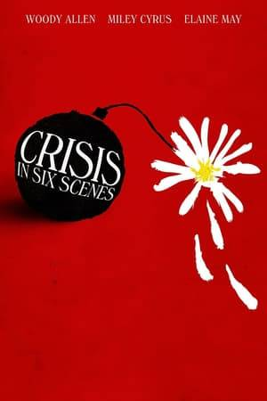 Watch Crisis in Six Scenes Online