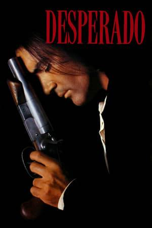 Watch Desperado Online