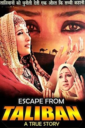 Watch Escape From Taliban Online
