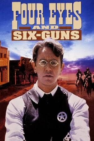 Watch Four Eyes and Six-Guns Online