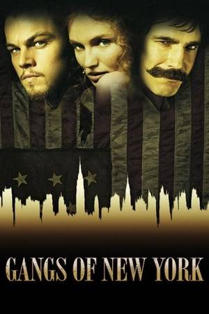 Watch Gangs of New York Online