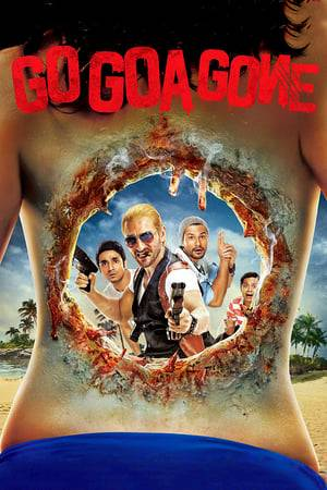 Watch Go Goa Gone Online