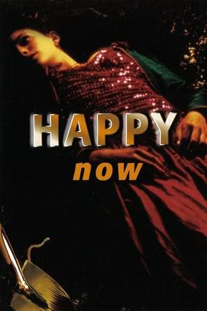 Watch Happy Now Online