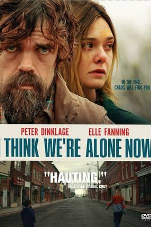 Watch I Think We're Alone Now Online