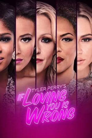 Watch Tyler Perry's If Loving You Is Wrong Online