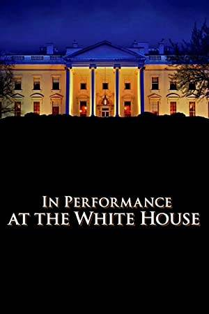 Watch In Performance at the White House; Red, White and Blues Online